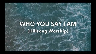 Who You Say I Am (Backing Track) by Hillsong