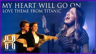 Celine Dion - My Heart Will Go On - Titanic Love Theme Cover by Halocene