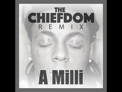 Lil Wayne - A Milli (The Chiefdom Remix)