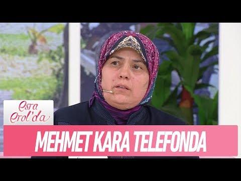 Selver Hanım'ın oğlu Mehmet Kara telefonda - Esra Erol'da 10 Ocak 2019