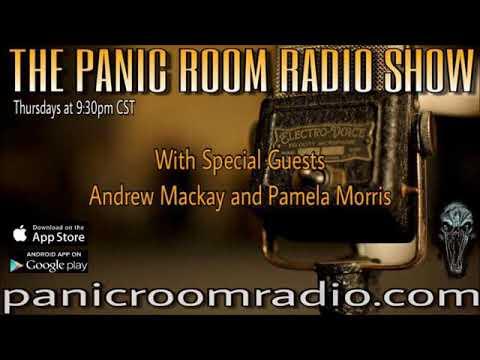 The New Panic Room Episode 55 featuring guests Andrew Mackay & Pamela Morris