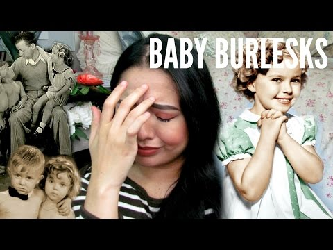 BA BURLESKS & SHIRLEY TEMPLE  The Disturbing History