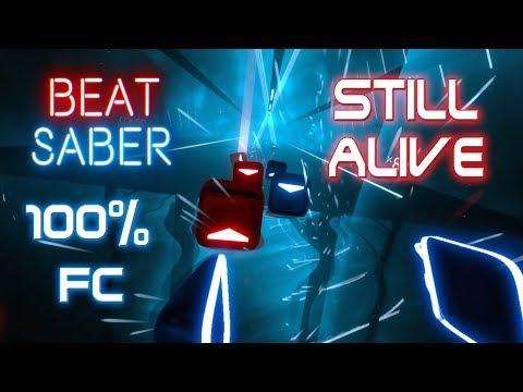 [Beat Saber] EXPERT (Still Alive - [Uppermost Remix]) 100% Full Combo