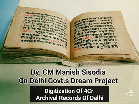 Digitization Of 4Cr Delhi Archival Records - Dy. CM Manish Sisodia On Dream Project