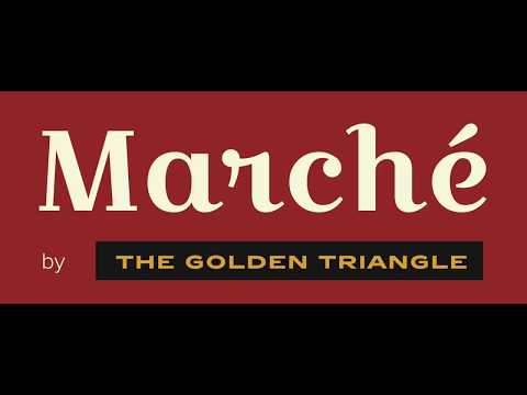 Marché by The Golden Triangle