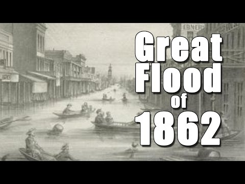 California's Great Flood of 1862