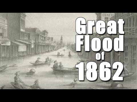 California's Great Flood of 1862