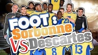 Foot : Sorbonne VS Descartes