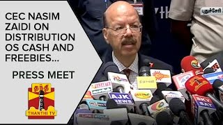 Chief Election Commissioner Nasim Zaidi on Distribution of Cash and Freebies | Press Meet