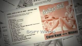Soft Winds