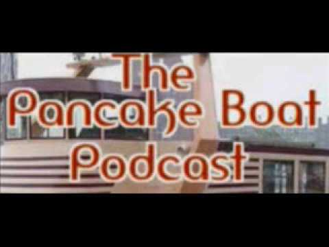 The Pancake Boat Podcast Episode 202 (8-20-16)