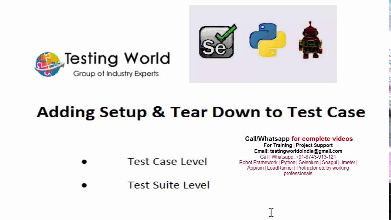 Robot Framework: Setup and TearDown [Call/WhatsApp: +91-8743-913121 to Buy  Full Course]