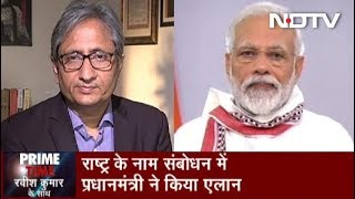 Prime Time, April 14, 2020 | Ravish Kumar's Analysis Of PM Modi's Speech On Lockdown Extension