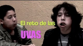 El Reto de las Uvas (Video Especial)