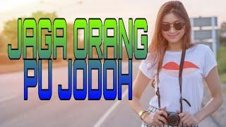 DJ JAGA ORANG PU JODOH // KASI SLOW BREAKBET