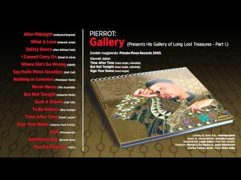 Pierrot - Pierrot presents his gallery of long lost treasures (teljes album)
