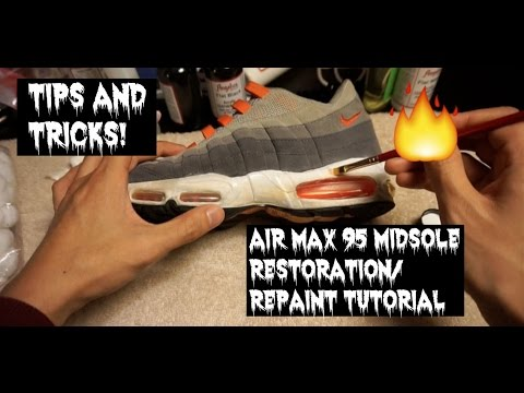 cheap for discount 399aa 7acee Nike Air Max 95 Midsole Restoration Repaint Angelus Tutorial HD - YouTube