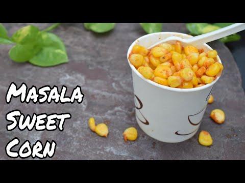 Masala Corn Recipe   घर पर बनाये मॉल जैसा मसाला कॉर्न   Corn Chaat Recipe   Spicy Sweet Corn Chaat