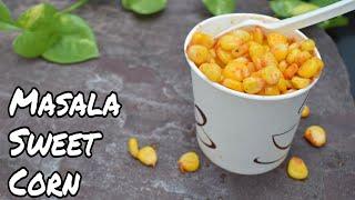 Masala Corn Recipe | घर पर बनाये मॉल जैसा मसाला कॉर्न | corn chaat recipe | Spicy Sweet Corn Chaat