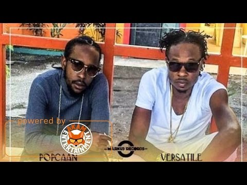 Popcaan & Versatile - Gwaan Out Deh (Official Mix) [11 Eleven Riddim] March 2017
