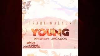 young frank walker ft andrew jackson ricki marcesta edit