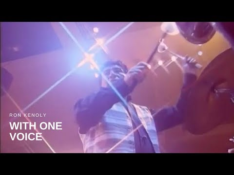 Ron Kenoly - With One Voice (Live)