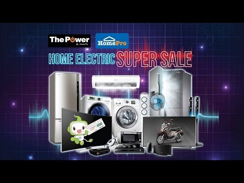 Home Electric Super Sale โดย The Power by HomePro