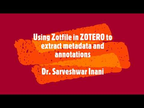 Using Zotfile in Zotero to Extract Metadata and Annotations from PDFs | Advance Management of PDFs