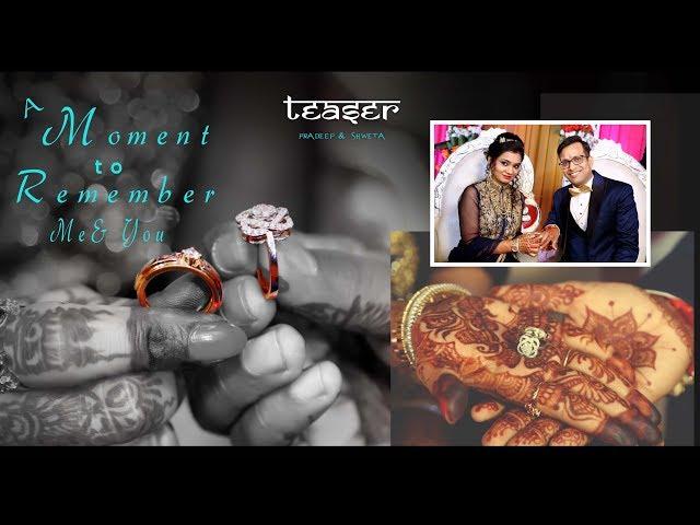 Teaser | Pradeep & Shweta | by Studio Chadha