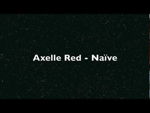 Axelle Red - Naïve  . Lyrics on screen.m4v