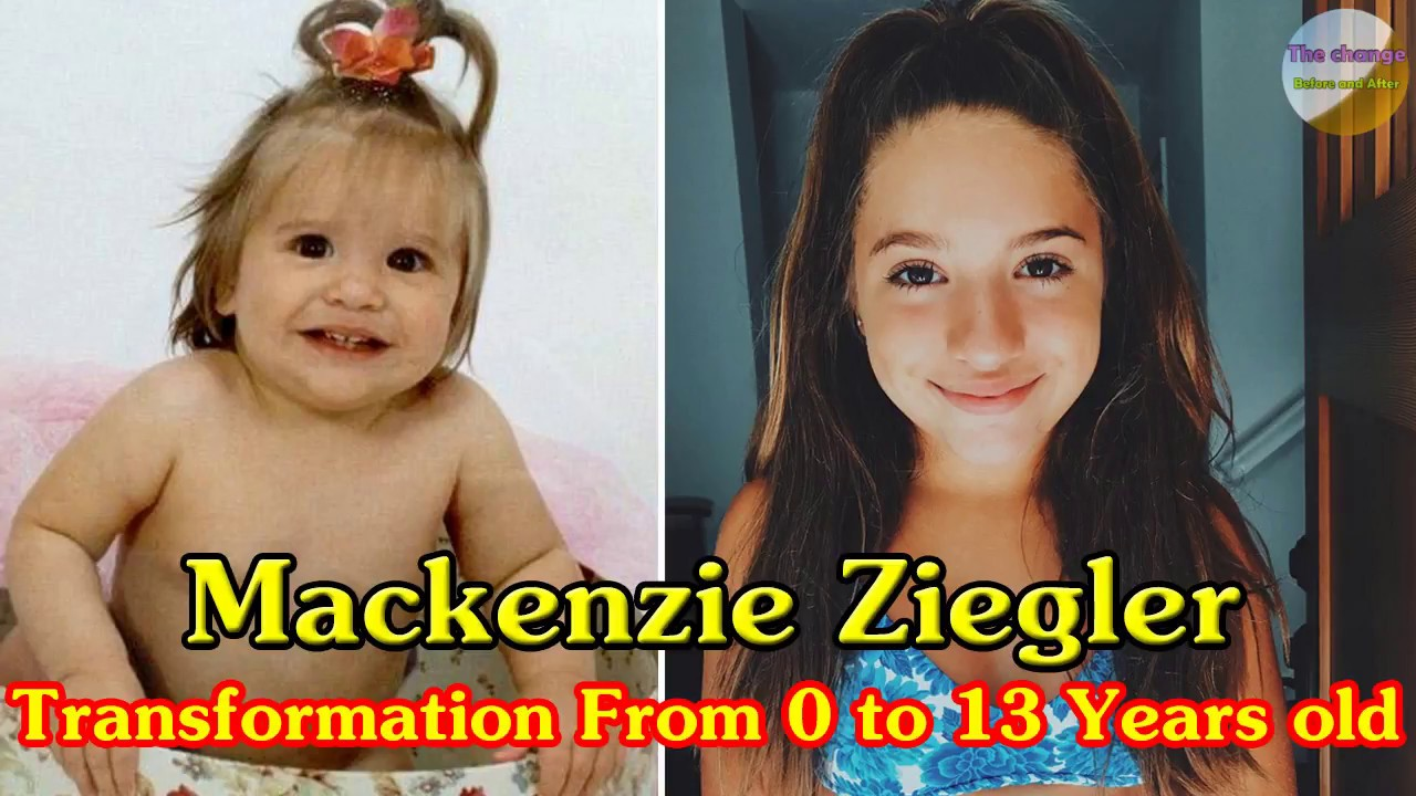 Mackenzie Ziegler transformation from 0 to 13 years old