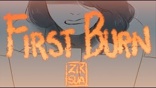 First Burn // Animatic