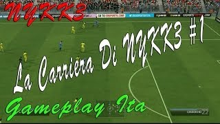 Fifa 14 - Gameplay ITA HD - NYKK3 Inizia La Sua Carriera #1