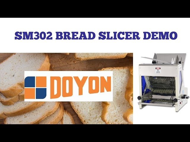 Doyon SM302 | Bread Slicer | Demonstration