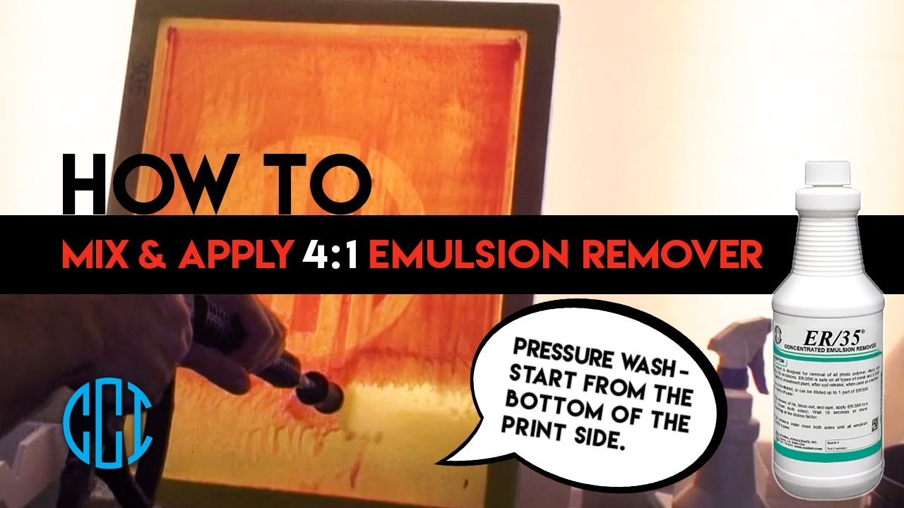 Screen Printing - How to use CCI's ER/35® 4:1 Emulsion Remover