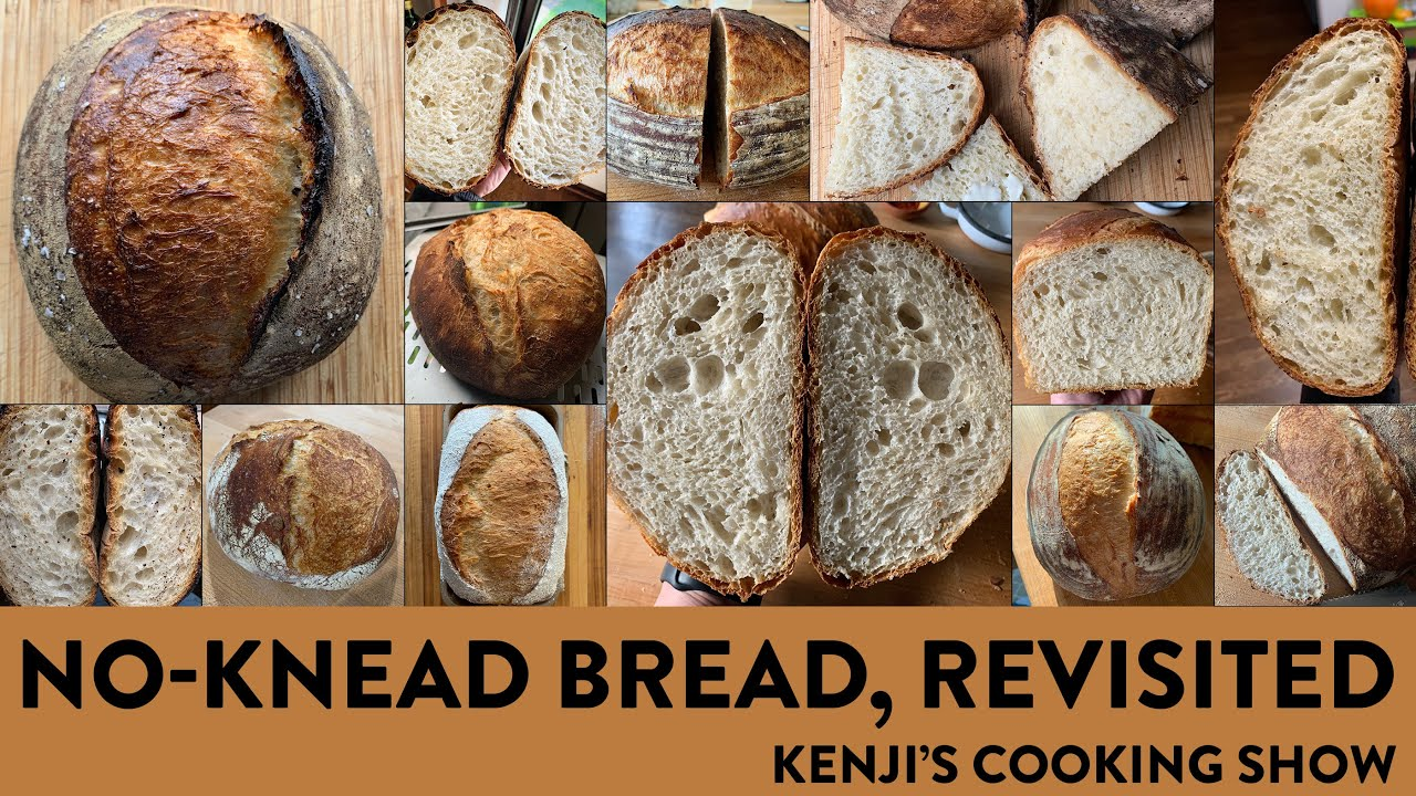 Download No-Knead Bread, Revisited | Kenji's Cooking Show