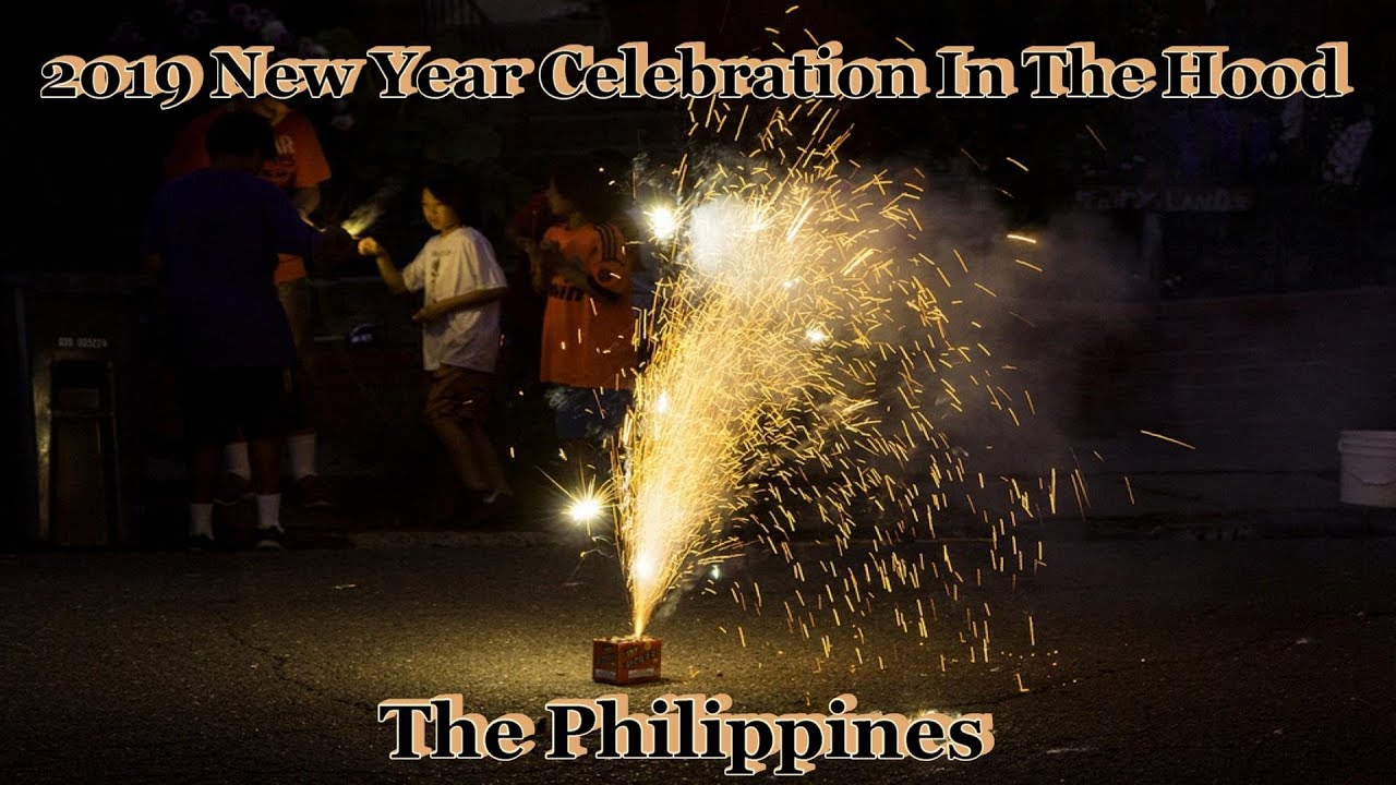 2019 new years celebration in the hood the philippines youtube 2019 new years celebration in the hood the philippines