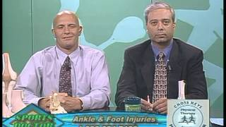 05/25/2006 Sports Doctor with Dr. Homyar Karanjia on Ankle and Foot Injurie