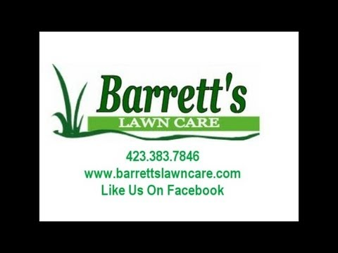 BARRETT'S LAWN CARE BLUFF CITY TENNESSEE