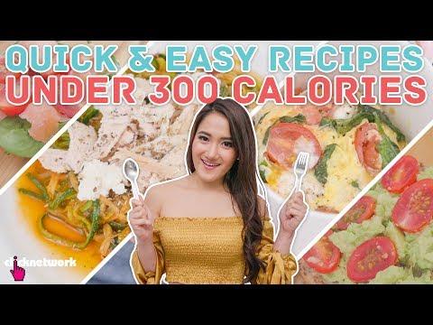 Quick & Easy Meals Under 300 Calories - No Sweat: EP9