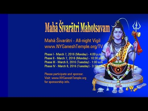 Maha Sivaratri All Night Vigil 2016 - 03/07/2016 - Phase I - 4 p.m.