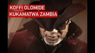 KOFFI OLOMIDE KUKAMATWA ZAMBIA