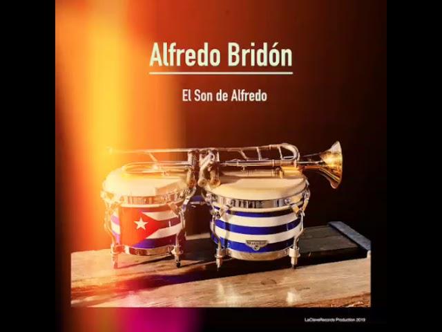 ALFREDO BRIDÓN - EL SON DE ALFREDO