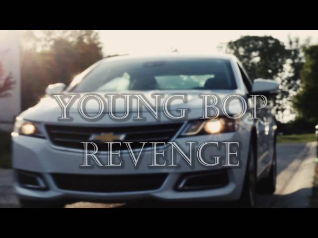 Young Bop - Revenge (Official Music Video)