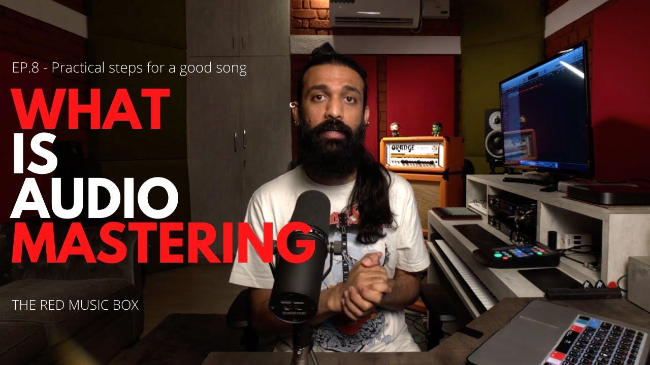 AUDIO MASTERING - Ep. 8