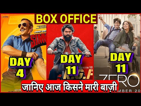 Simmba Box office collection Day 4,KGF box office collection Day 11,Zero total Collection,Yash