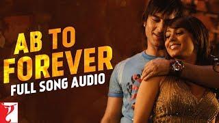 Ab To Forever - Full Song Audio | Ta Ra Rum Pum | KK, Shreya, Vishal | Vishal & Shekhar