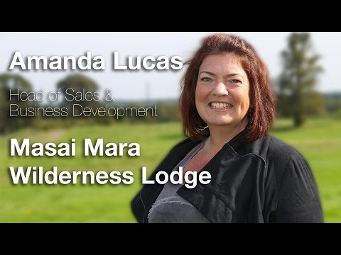 Connections Leaders TV Interview, Amanda Lucas, Masai Mara Wilderness Lodge