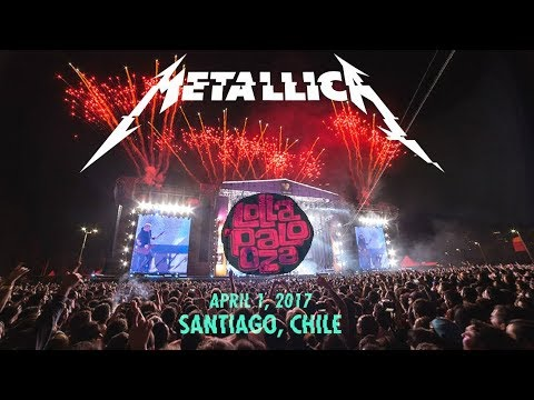 Metallica - Hardwired - Live at Lollapalooza Chile (2017) [Audio Upgrade]