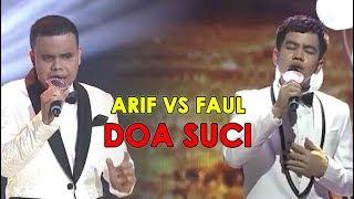 WAOWW!!! Duet Arif dan Faul DOA SUCI | Bikin Hati Terenyuh